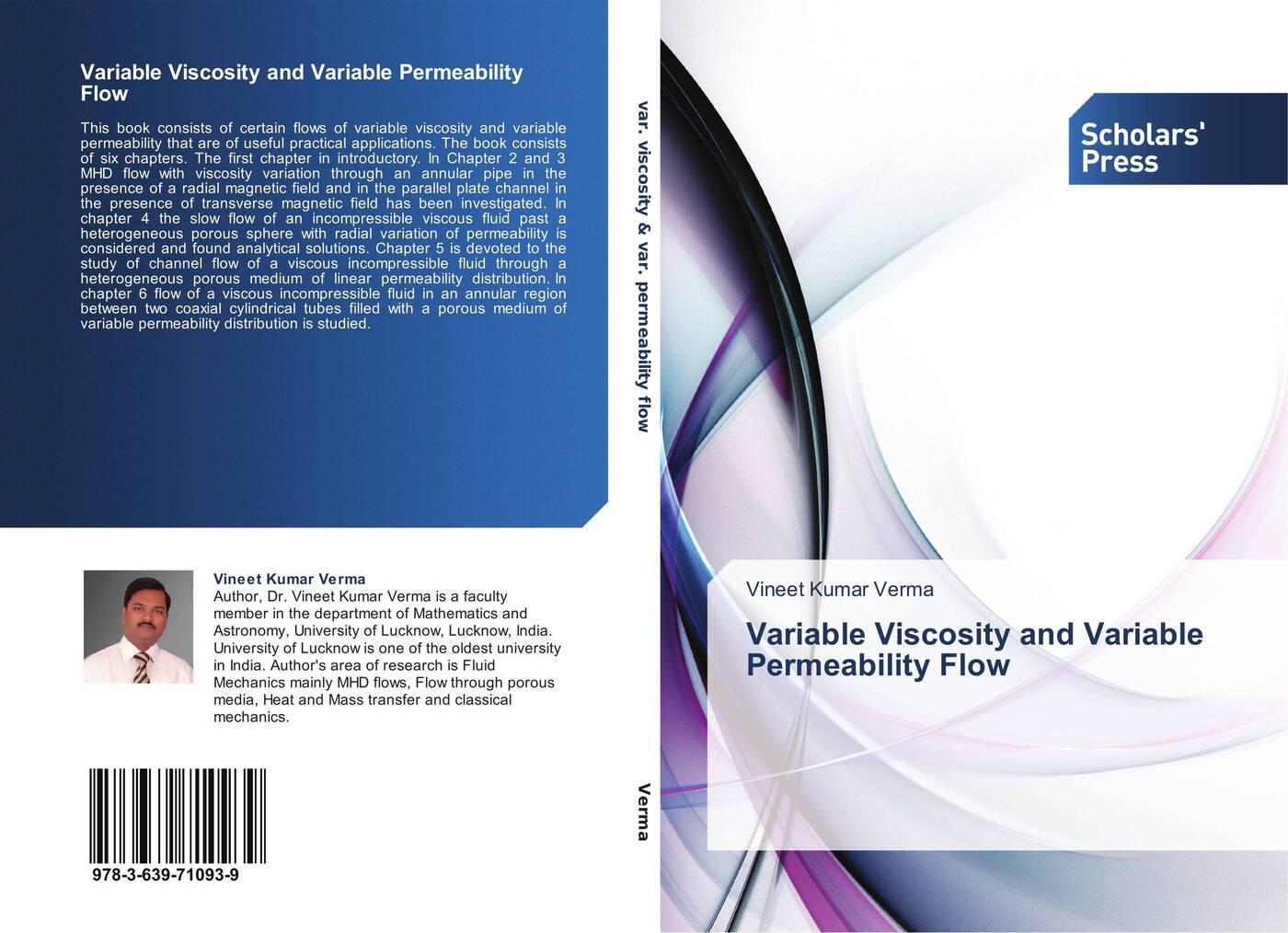 islam eldesoky unsteady mhd pulsatile flow of blood through porous medium Vineet Kumar Verma Variable Viscosity and Variable Permeability Flow