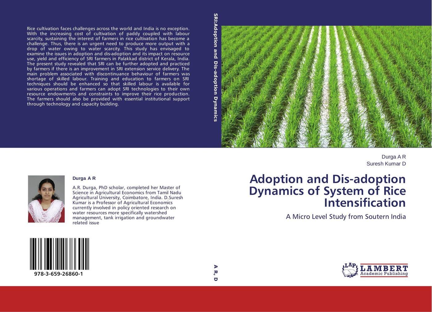 цены на A.R. Durga and Suresh Kumar D. Adoption and Dis-adoption Dynamics of System of Rice Intensification  в интернет-магазинах