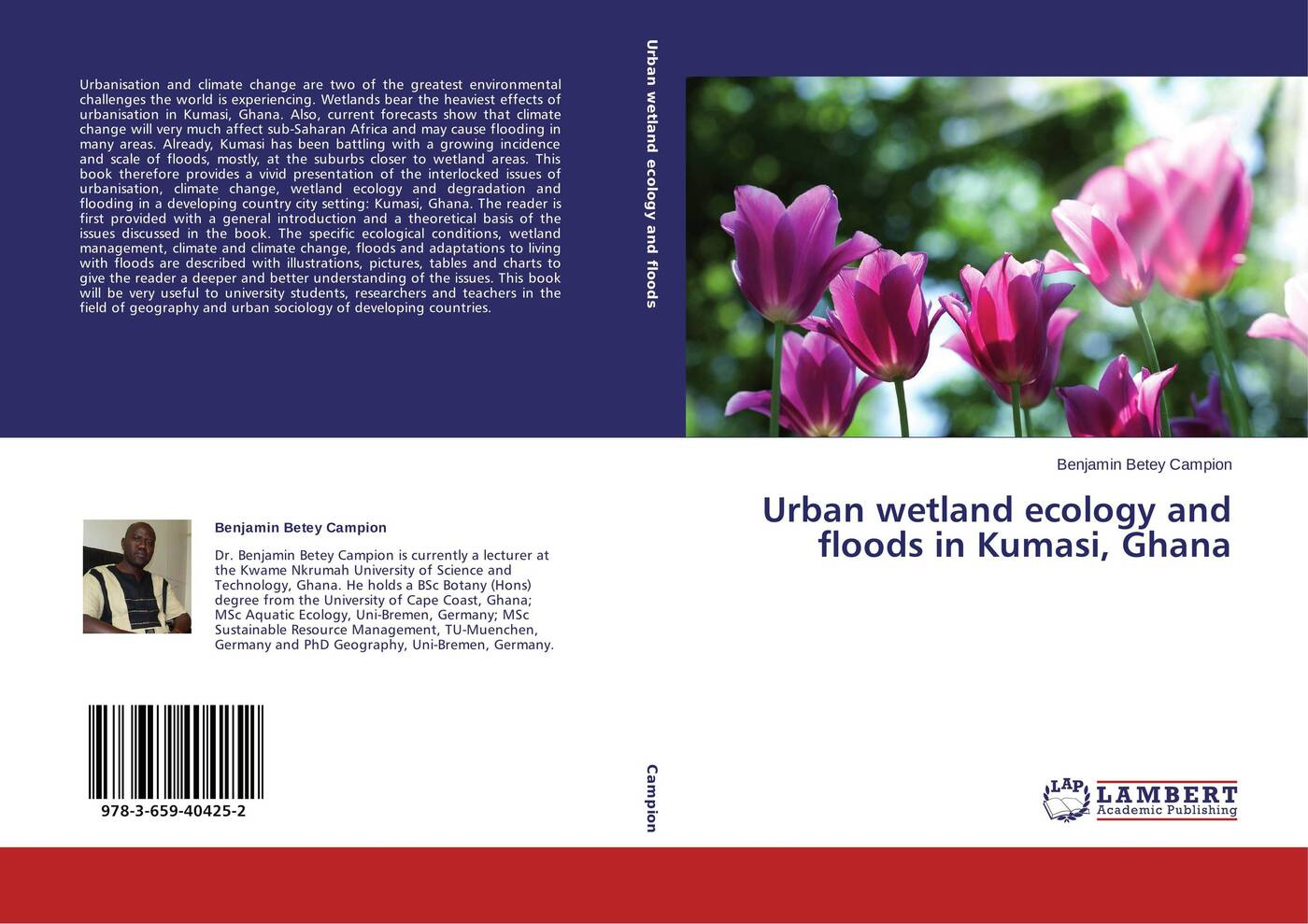 Benjamin Betey Campion Urban wetland ecology and floods in Kumasi, Ghana public understanding of climate change in urban bangladesh