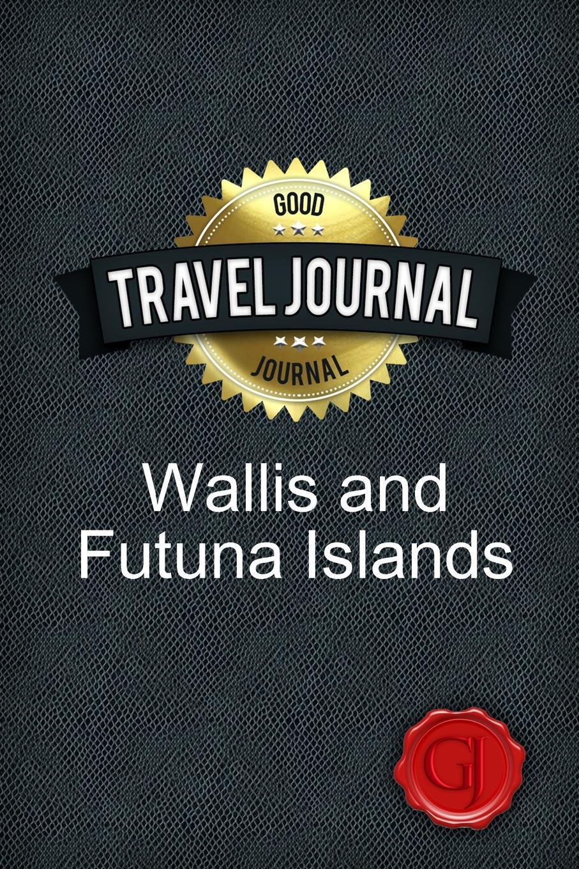 Travel Journal Wallis and Futuna Islands. Good Journal