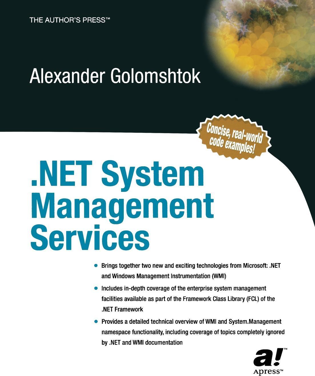 Alexander Golomshtok. .NET System Management Services