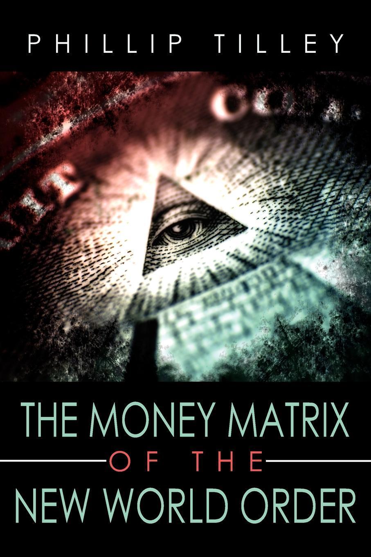 The Money Matrix of the New World Order