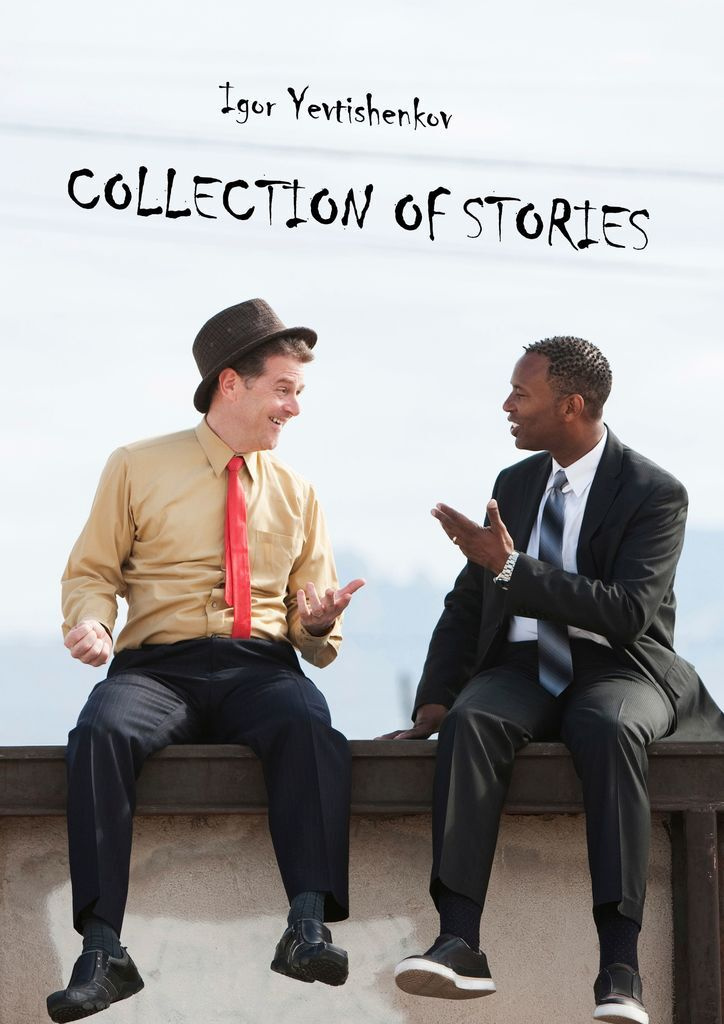 Collection of Stories #1