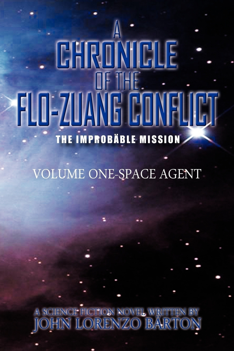 A Chronicle of the Flo-Zuang Conflict. Volume I #1
