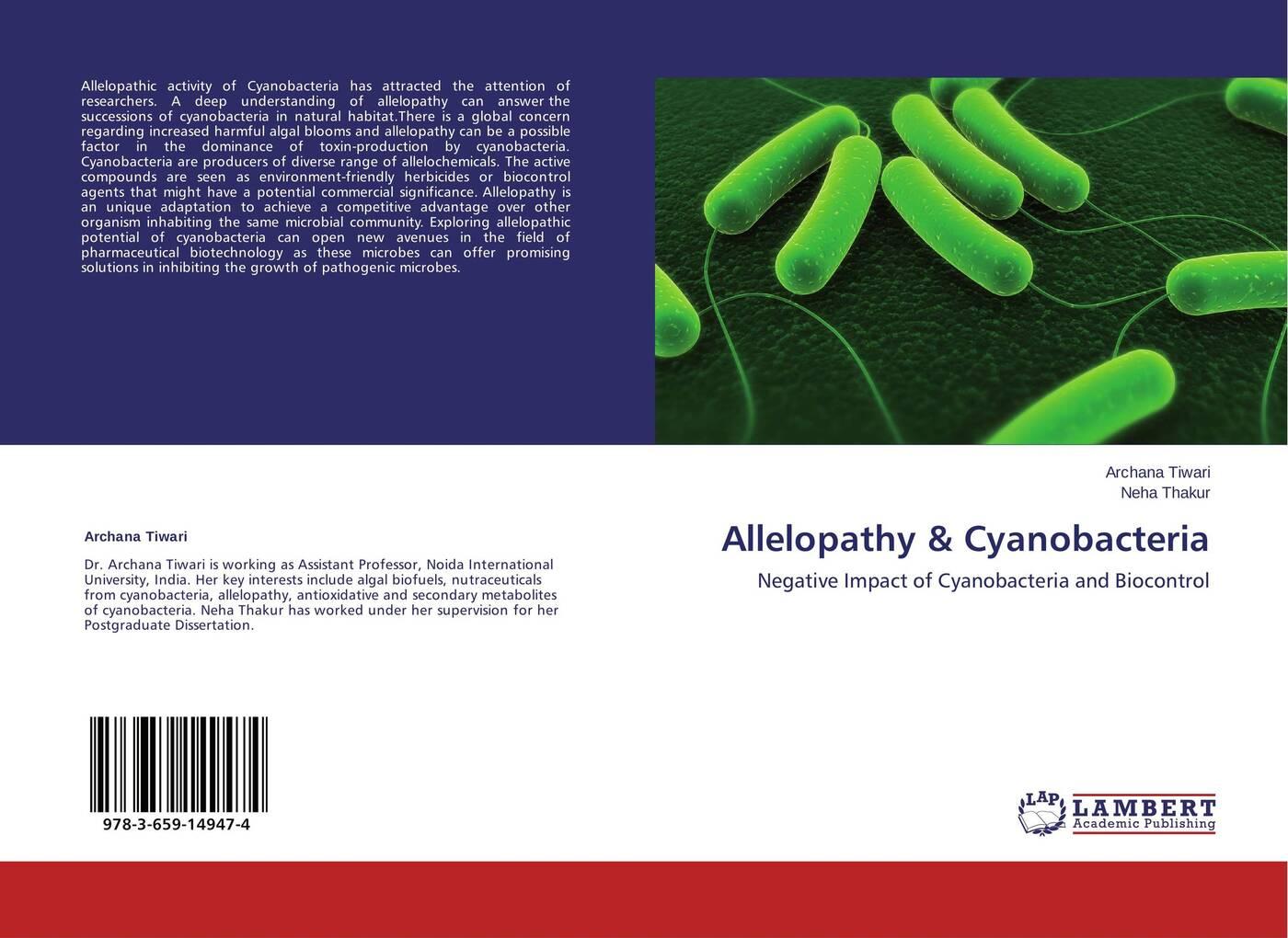 Archana Tiwari and Neha Thakur Allelopathy & Cyanobacteria