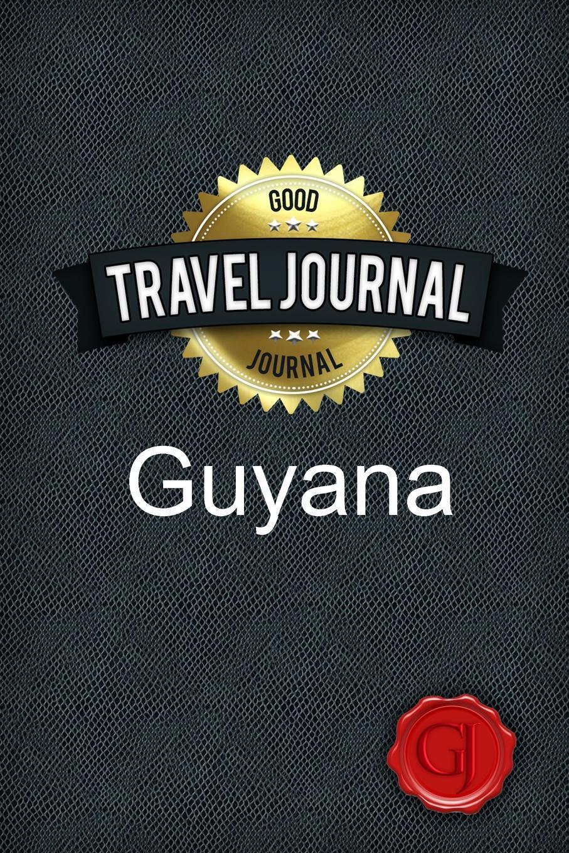 Travel Journal Guyana