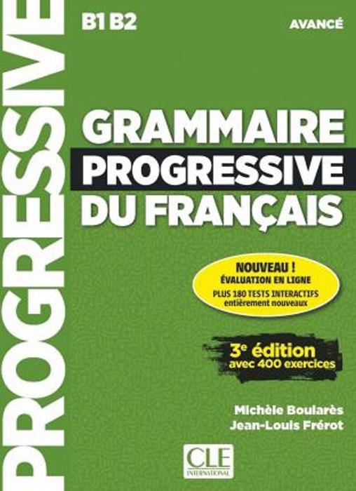 Grammaire progressive du francais - Niveau avance - 3eme edition - Livre + CD + Appli-web