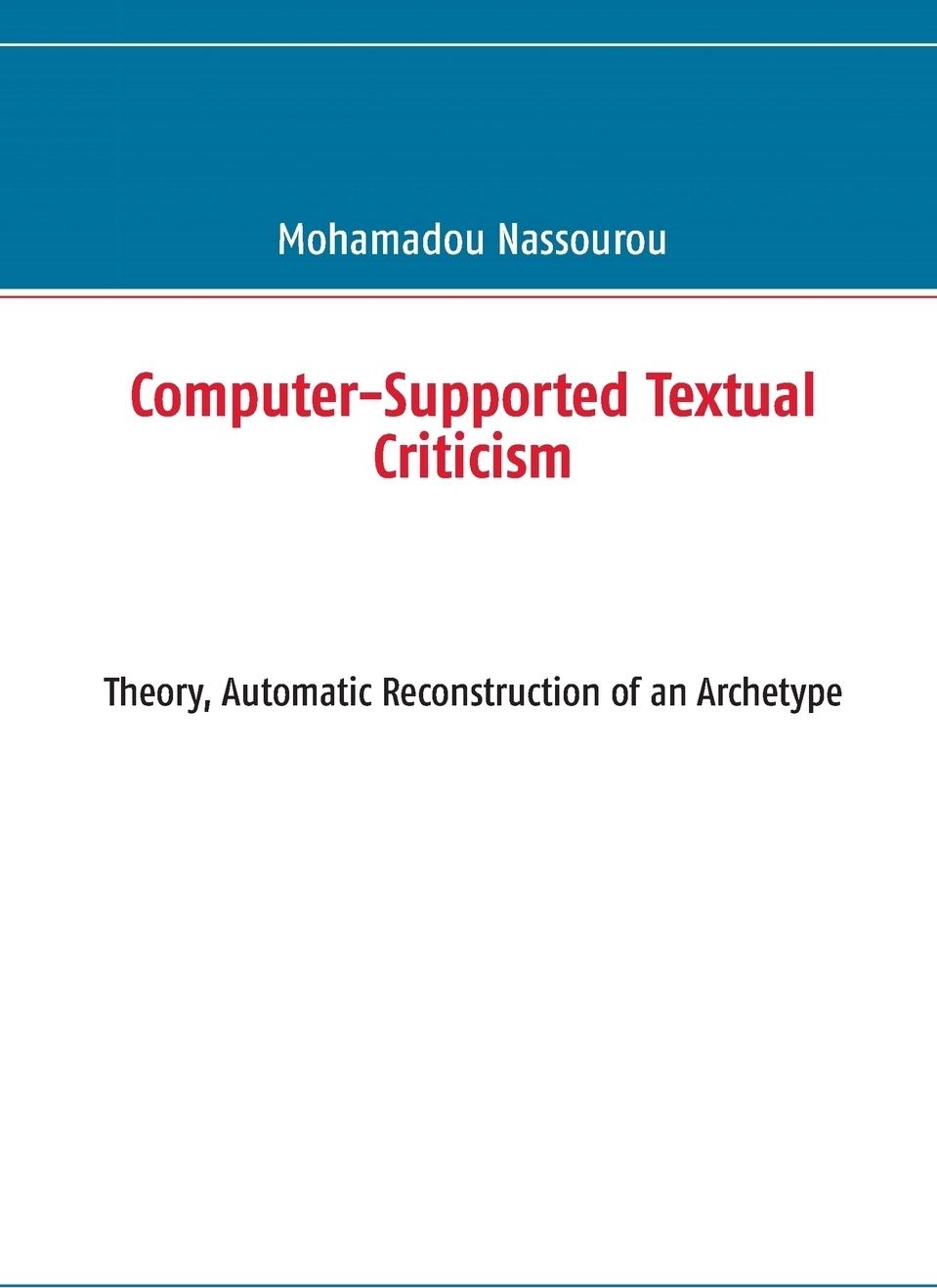 Mohamadou Nassourou. Computer-Supported Textual Criticism
