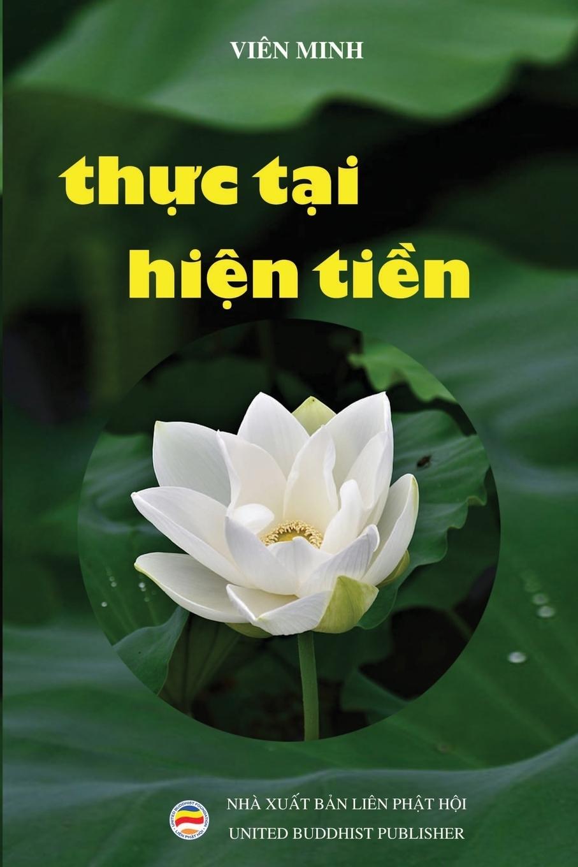 Tỳ-kheo Viên Minh. Thuc tai hien tien
