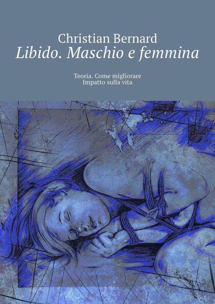 Libido. Maschio e femmina #1