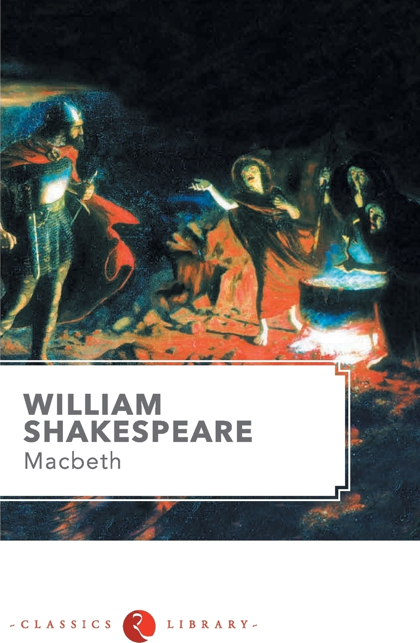 William Shakespeare Macbeth john philip kemble macbeth and king richard the third an essay in answer to remarks on some of the characters of shakspeare