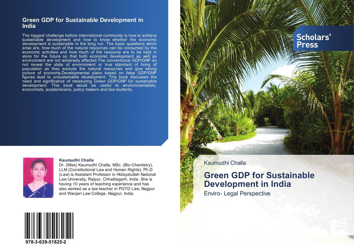 Kaumudhi Challa Green GDP for Sustainable Development in India karl weber talent transformation and the triple bottom line how companies can leverage human resources to achieve sustainable growth