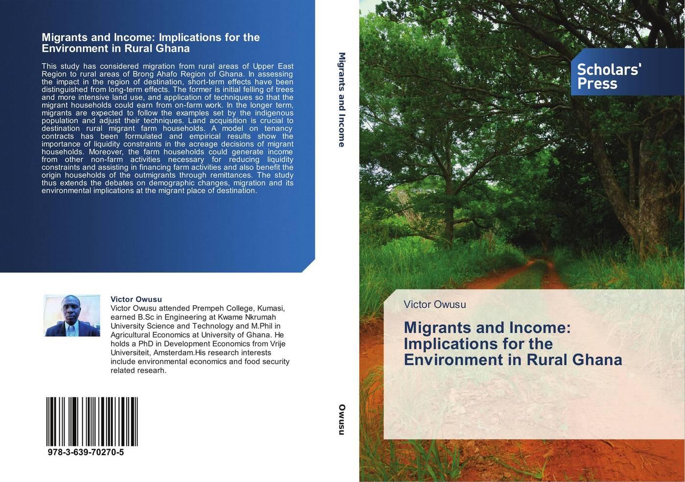 Victor Owusu Migrants and Income: Implications for the Environment in Rural Ghana цена в Москве и Питере