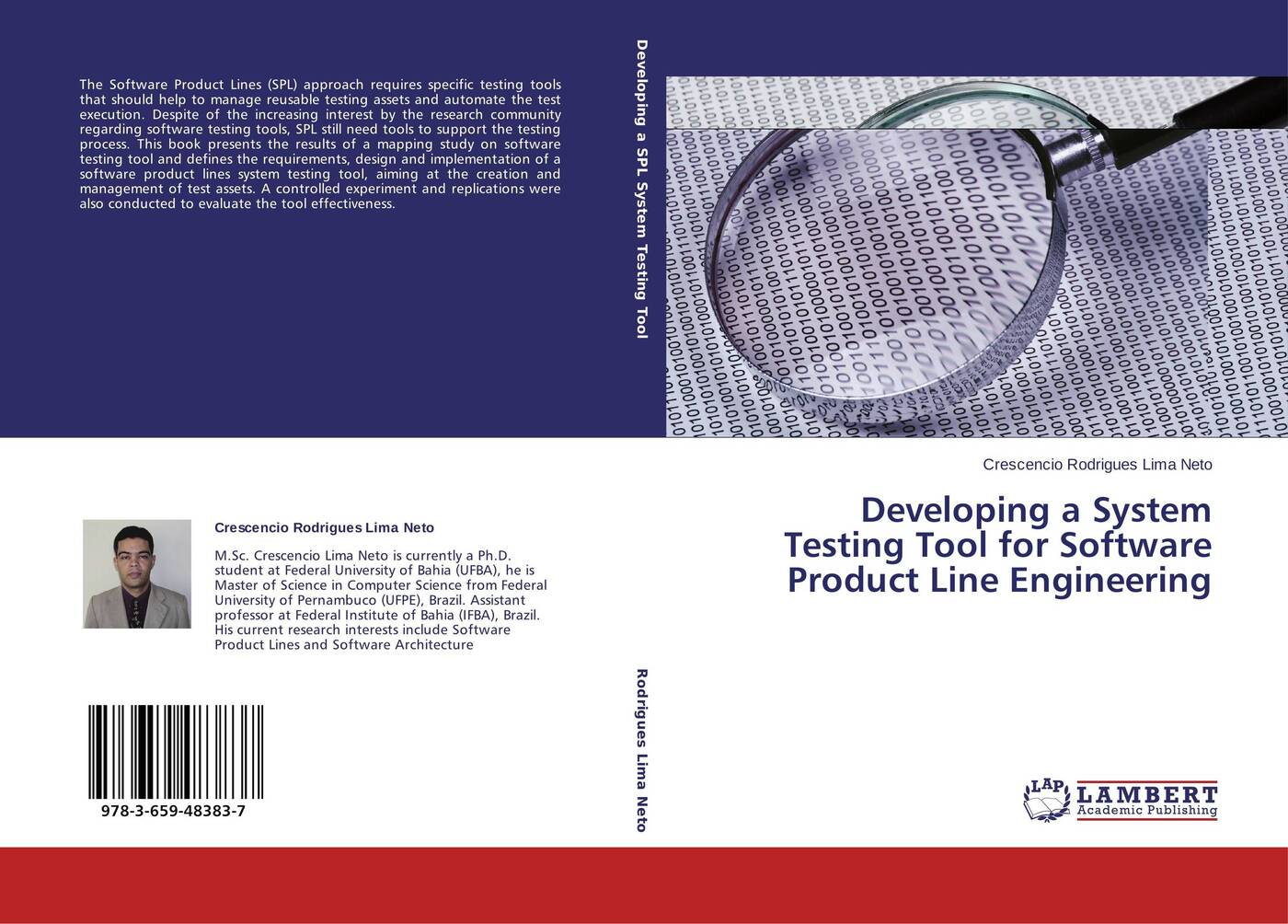 Crescencio Rodrigues Lima Neto Developing a System Testing Tool for Software Product Line Engineering klaus pohl günter böckle frank j linden software product line engineering foundations principles and techniques