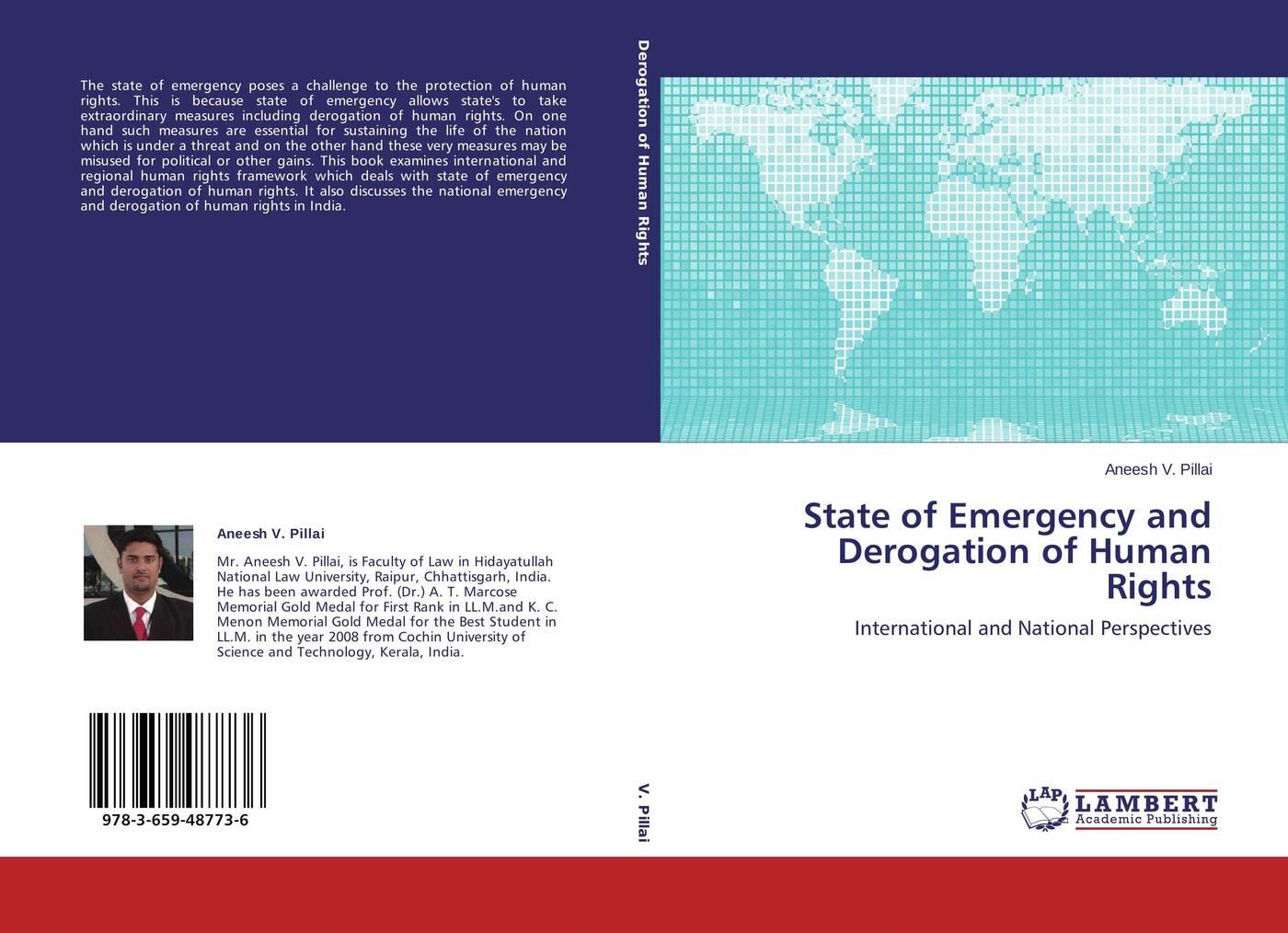 Aneesh V. Pillai State of Emergency and Derogation of Human Rights veronika haász national human rights institutions in the un human rights framework