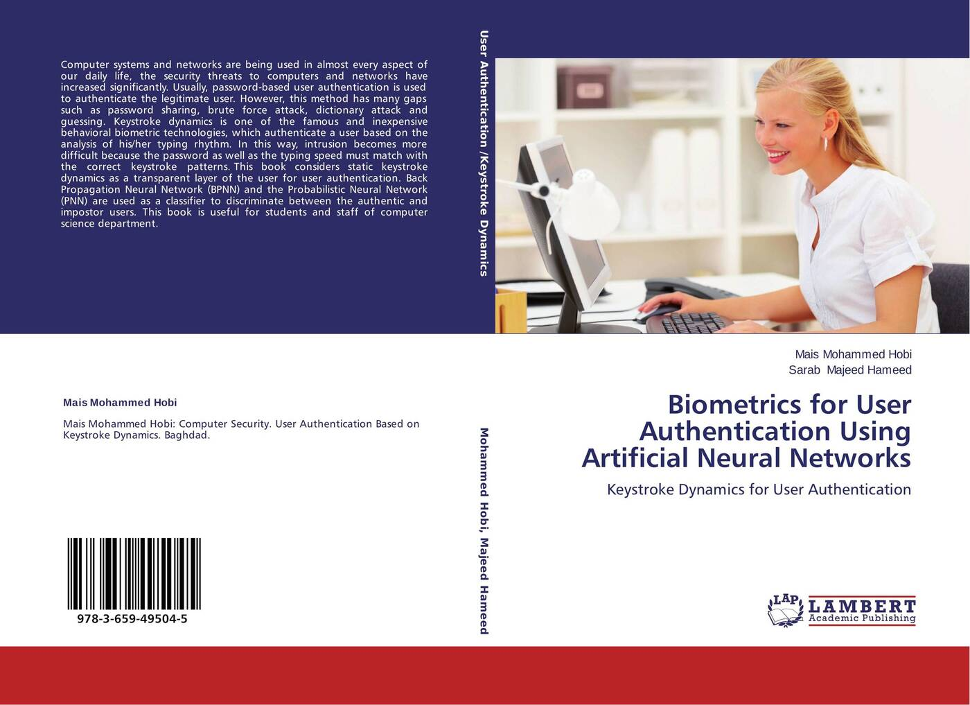 Mais Mohammed Hobi and Sarab Majeed Hameed Biometrics for User Authentication Using Artificial Neural Networks