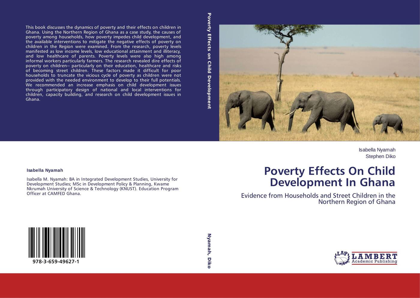 Isabella Nyamah and Stephen Diko Poverty Effects On Child Development In Ghana persistence of poverty in rural ghana