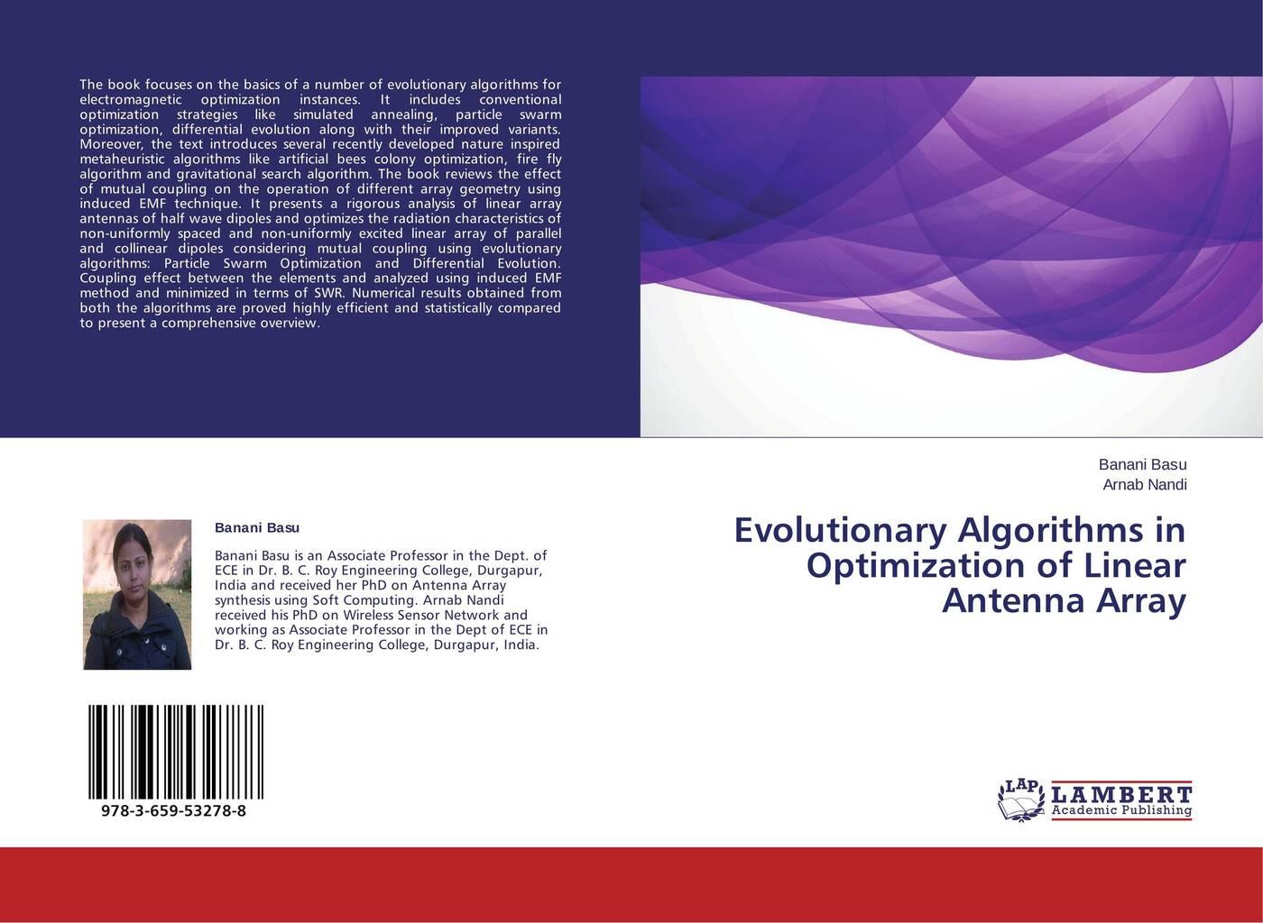 Banani Basu and Arnab Nandi Evolutionary Algorithms in Optimization of Linear Antenna Array application of particle swarm optimization
