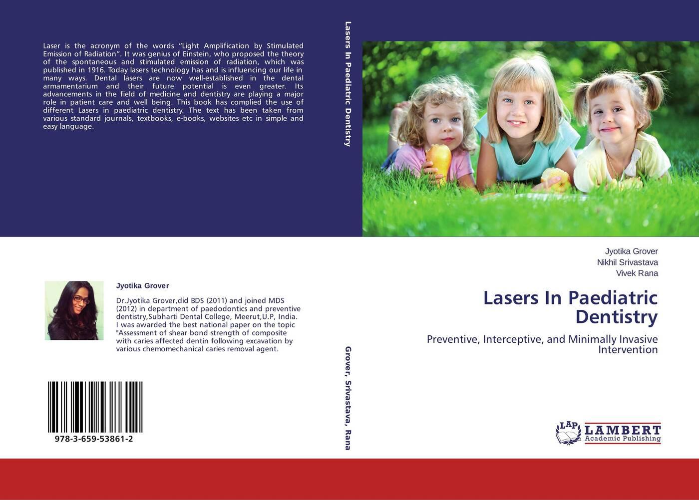 Jyotika Grover,Nikhil Srivastava and Vivek Rana Lasers In Paediatric Dentistry недорого