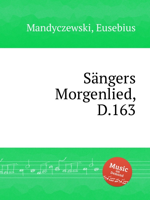 Sangers Morgenlied, D.163