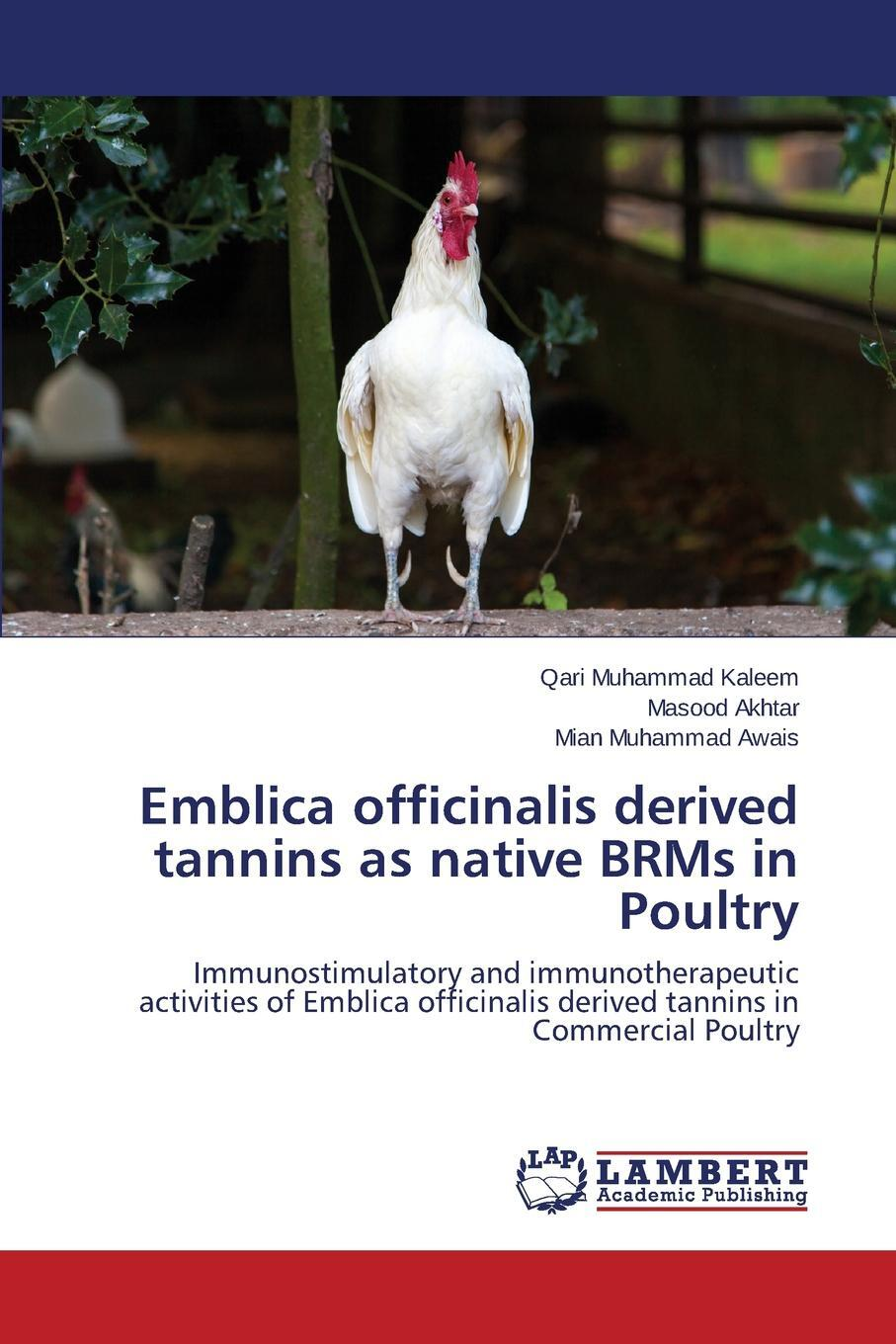 Emblica officinalis derived tannins as native BRMs in Poultry