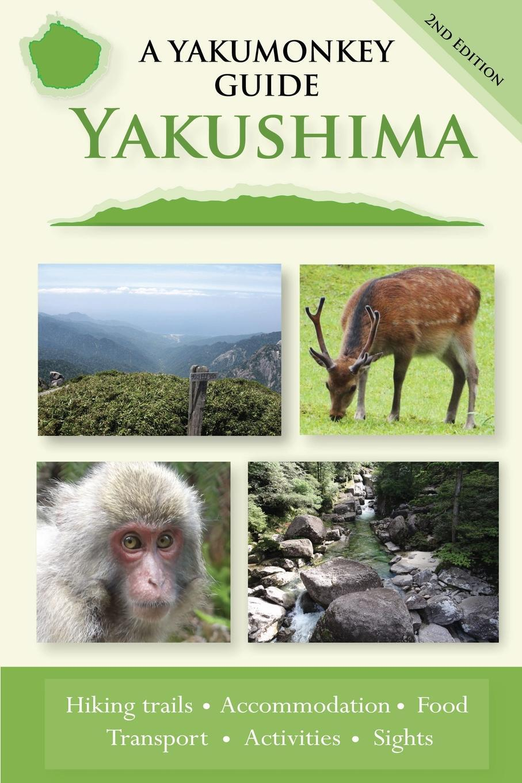 Yakushima. A Yakumonkey Guide
