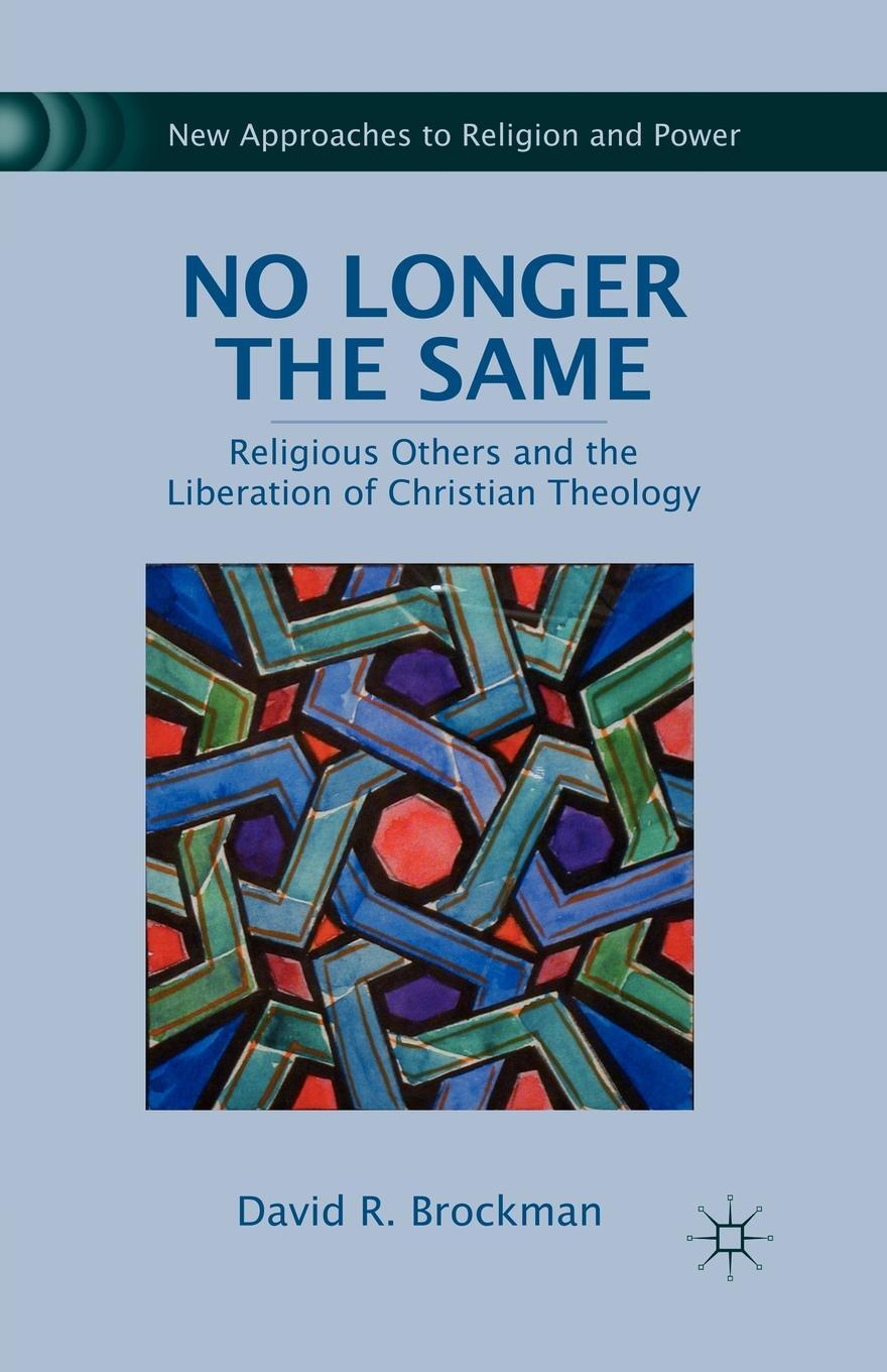 No Longer the Same. Religious Others and the Liberation of Christian Theology