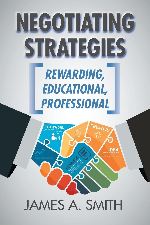 Negotiating Strategies. Rewarding, Educational, Professional