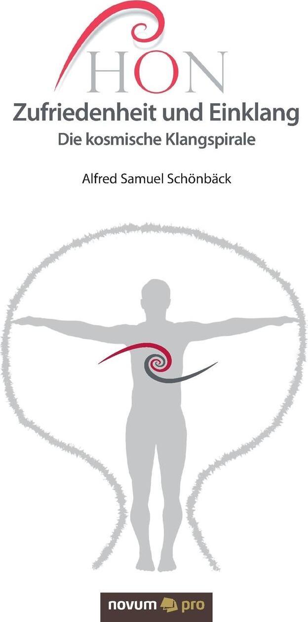 Alfred Samuel Schönbäck. HON Zufriedenheit und Einklang