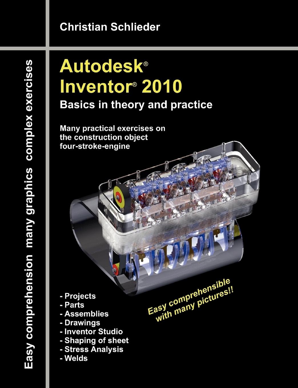 Christian Schlieder. Autodesk. Inventor. 2010