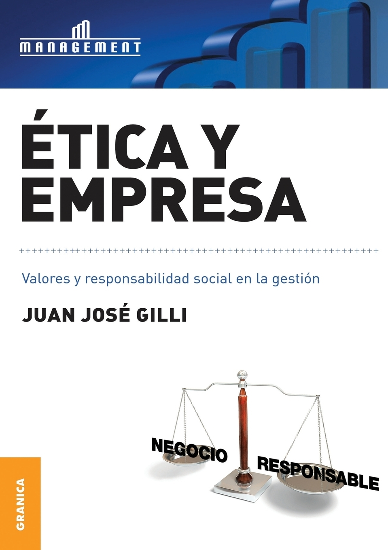 Juan José Gilli. Etica y empresa