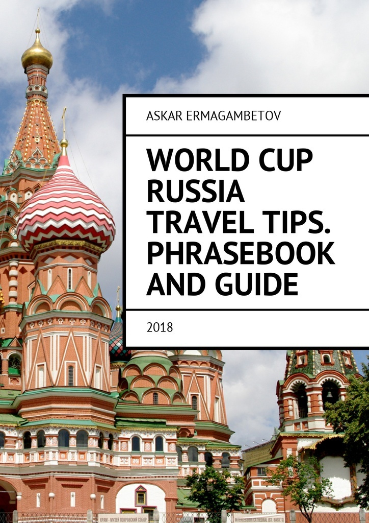 World Cup Russia Travel Tips. Phrasebook and guide #1