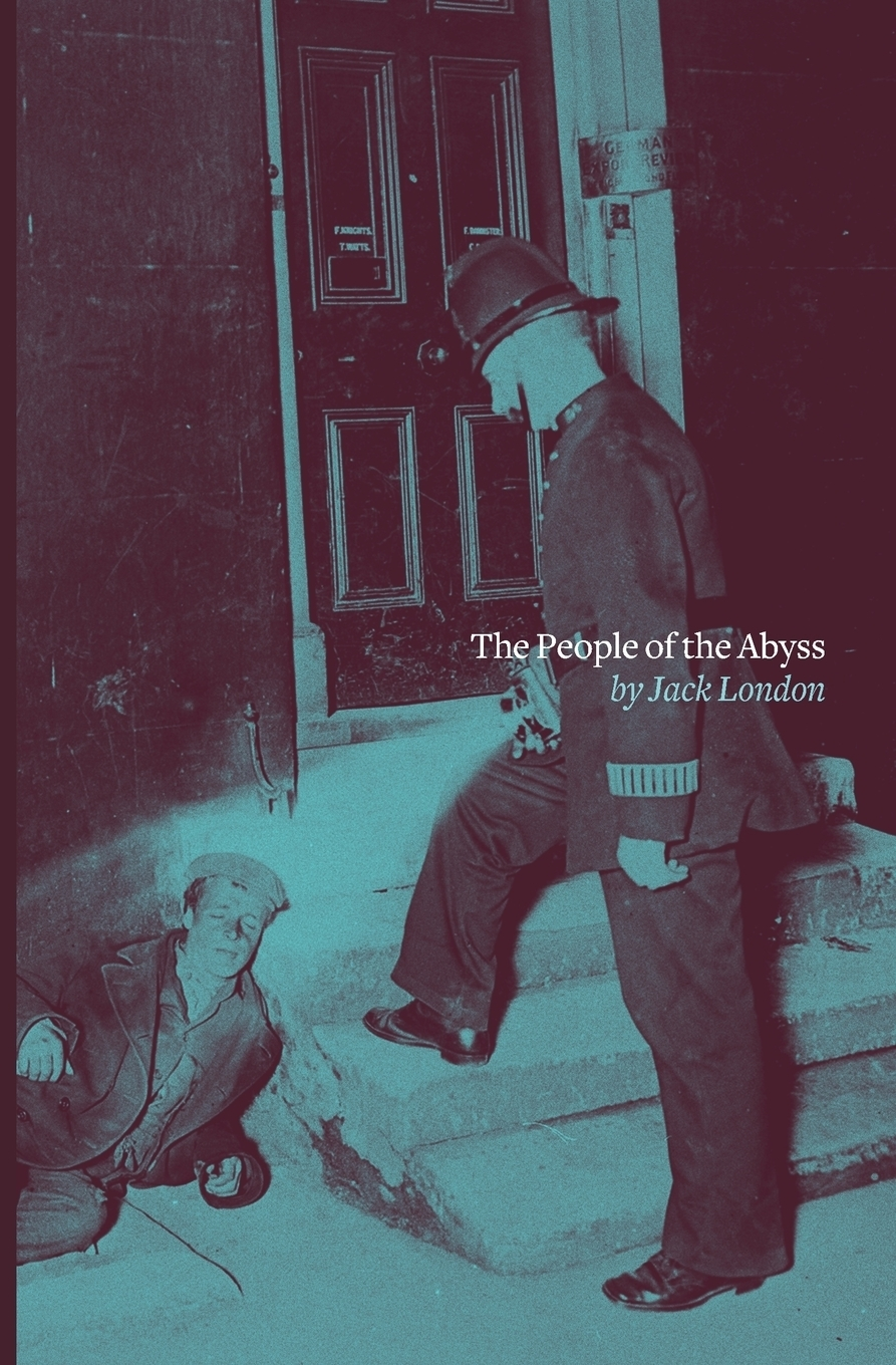 Jack London The People of the Abyss jack london the call of the wild