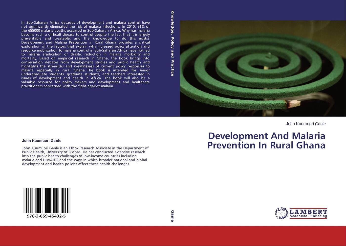 цены John Kuumuori Ganle Development And Malaria Prevention In Rural Ghana