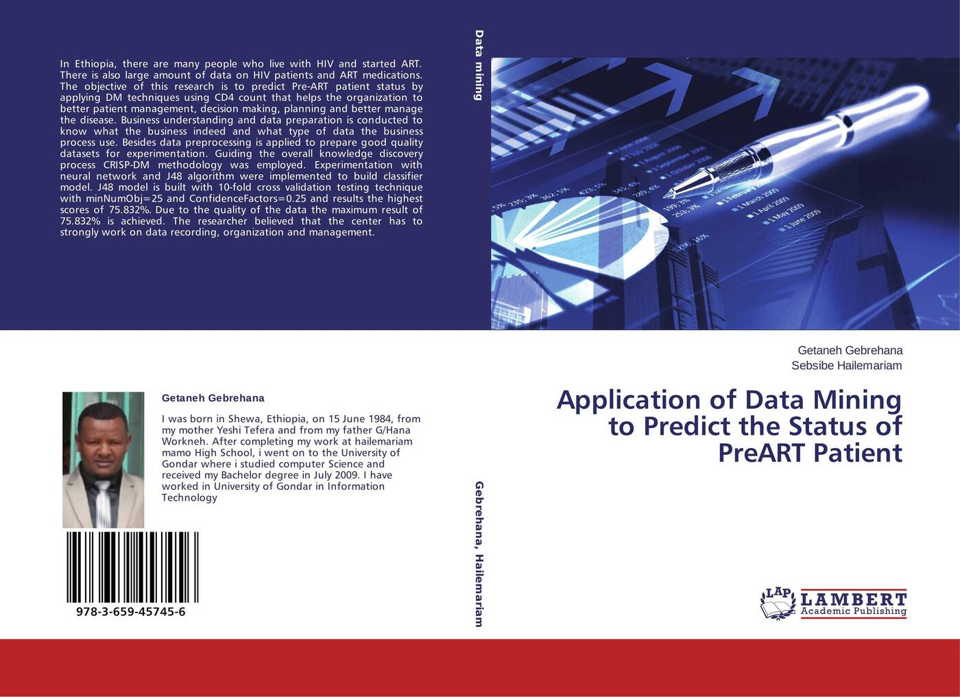 Getaneh Gebrehana and Sebsibe Hailemariam Application of Data Mining to Predict the Status of PreART Patient все цены