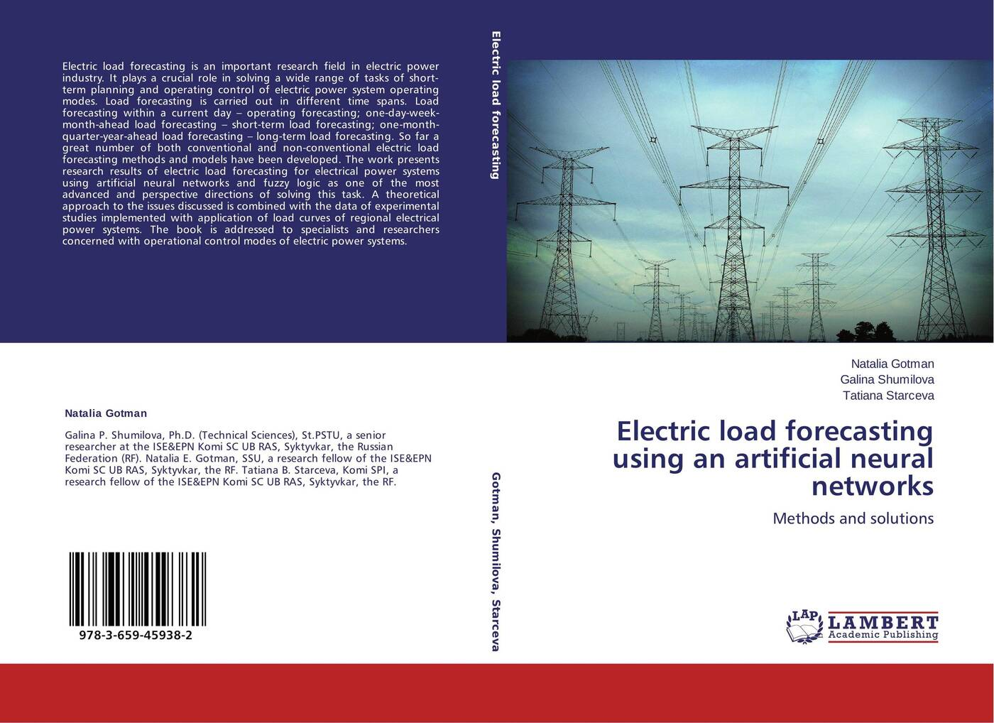 Natalia Gotman,Galina Shumilova and Tatiana Starceva Electric load forecasting using an artificial neural networks dr mohamed e el hawary advances in electric power and energy systems load and price forecasting