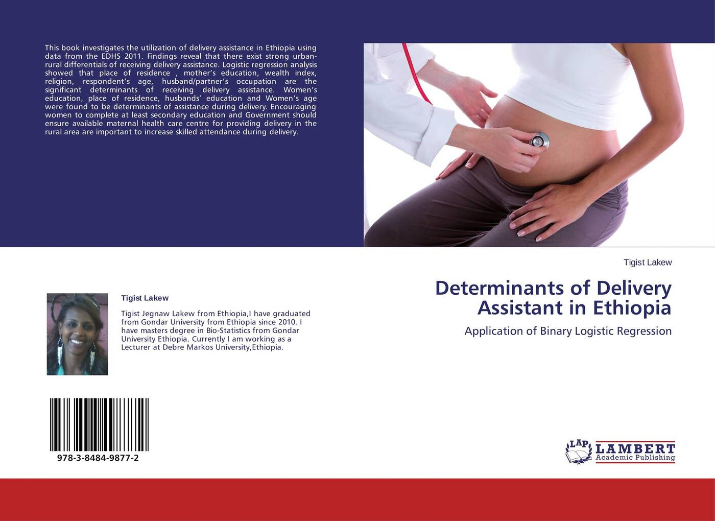 Tigist Lakew Determinants of Delivery Assistant in Ethiopia belay belete anjullo and ayele taye the determinants of domestic price volatility for cereals in ethiopia