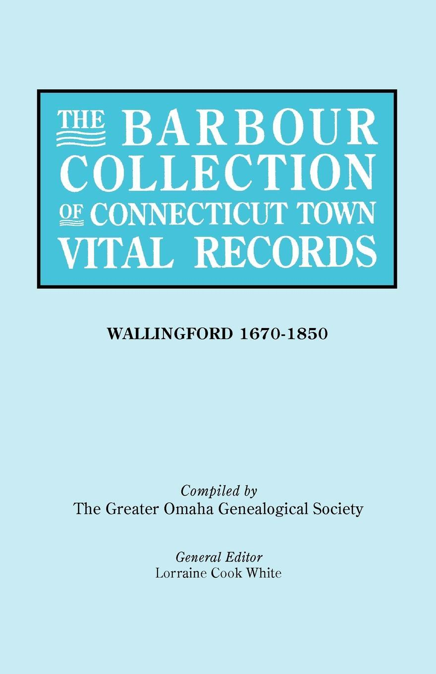 The Barbour Collection of Connecticut Town Vital Records .Vol. 48.