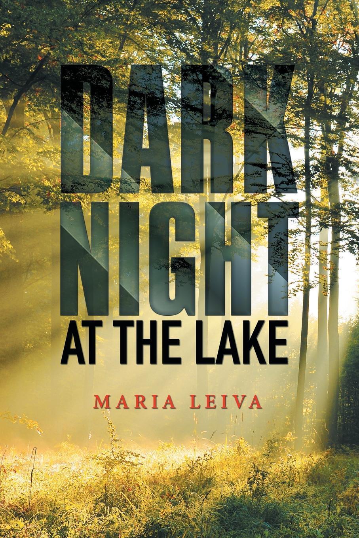 """Книга """"Dark Night at the Lake"""". Maria Leiva"""