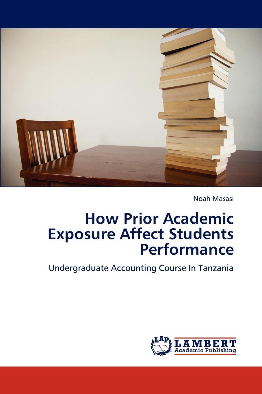 How Prior Academic Exposure Affect Students Performance