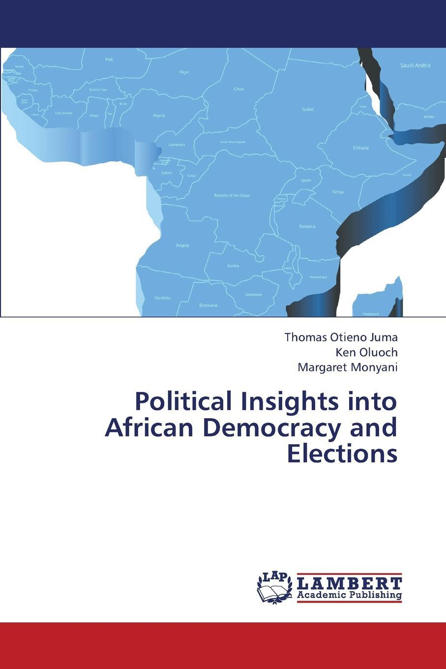 Political Insights Into African Democracy and Elections