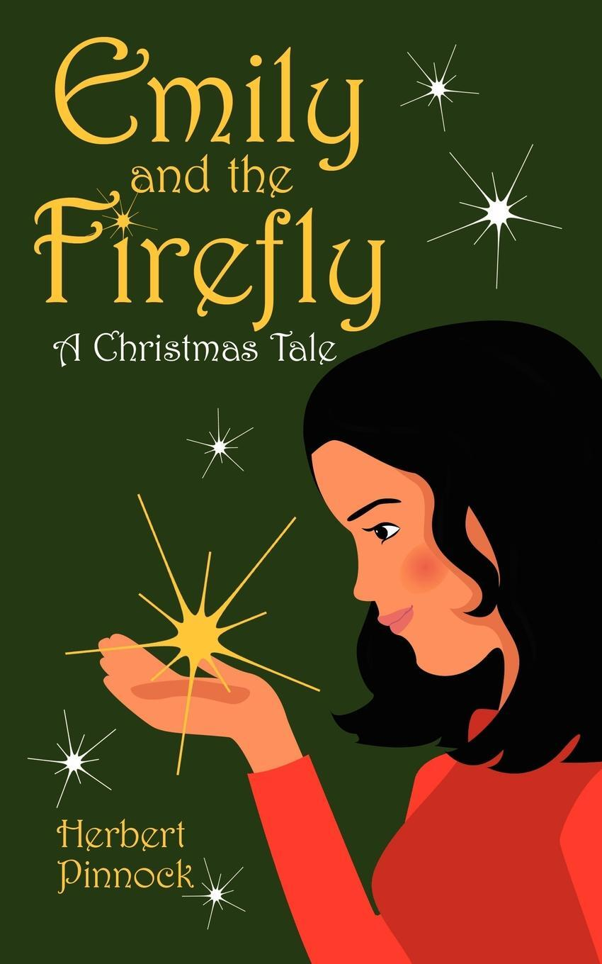 Emily and the Firefly. A Christmas Tale