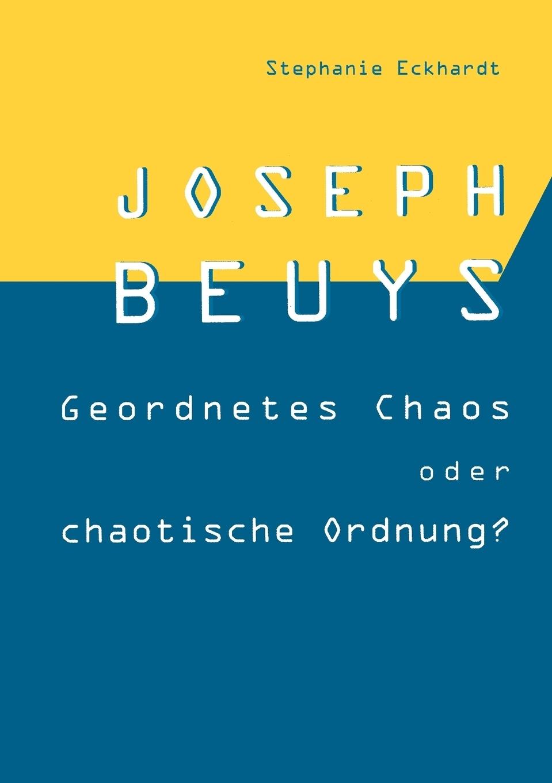 Stephanie Eckhardt. Joseph Beuys
