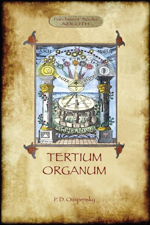Tertium Organum. a key to the enigmas of the world (Aziloth Books)