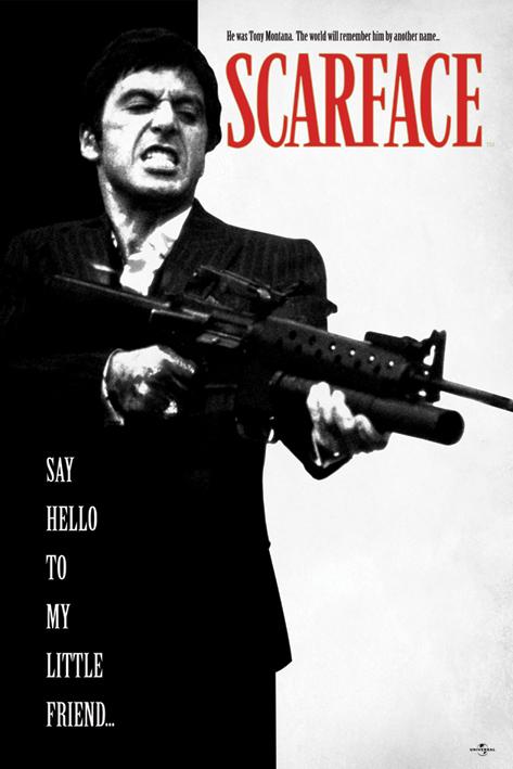 Постер Scarface (Say Hello To My Little Friend) 61 x 91.5 см, в тубусе