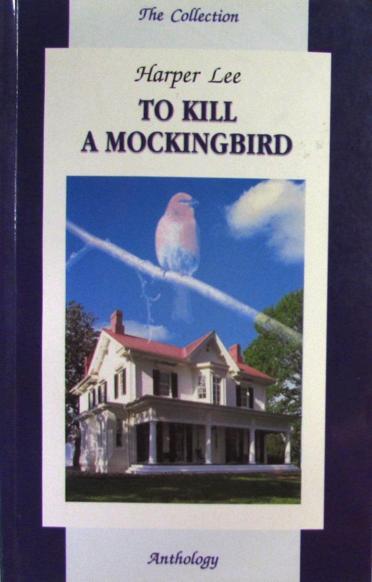 Harper Lee. To Kill A Mockingbird