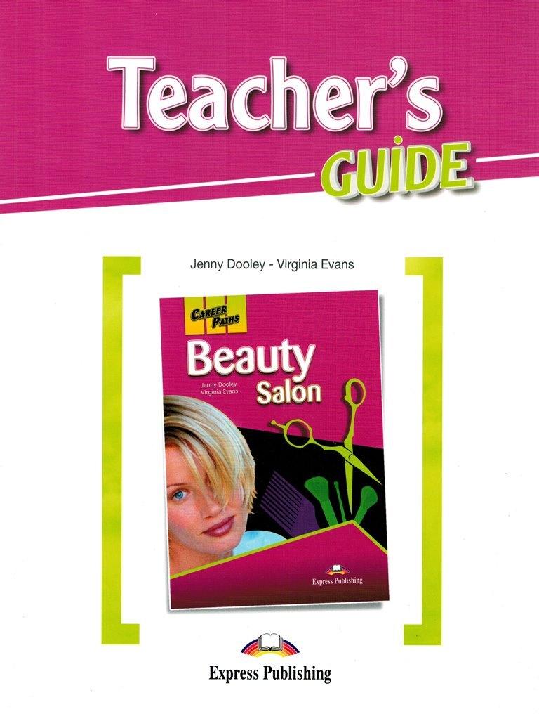 Beauty Salon. Teacher's Guide. Книга для учителя