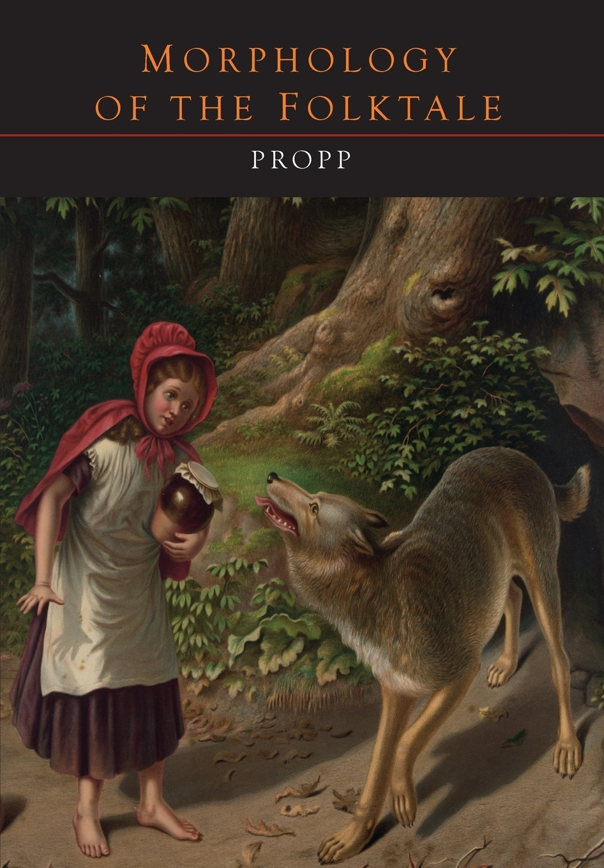 V. Propp, Laurence Scott Morphology of the Folktale
