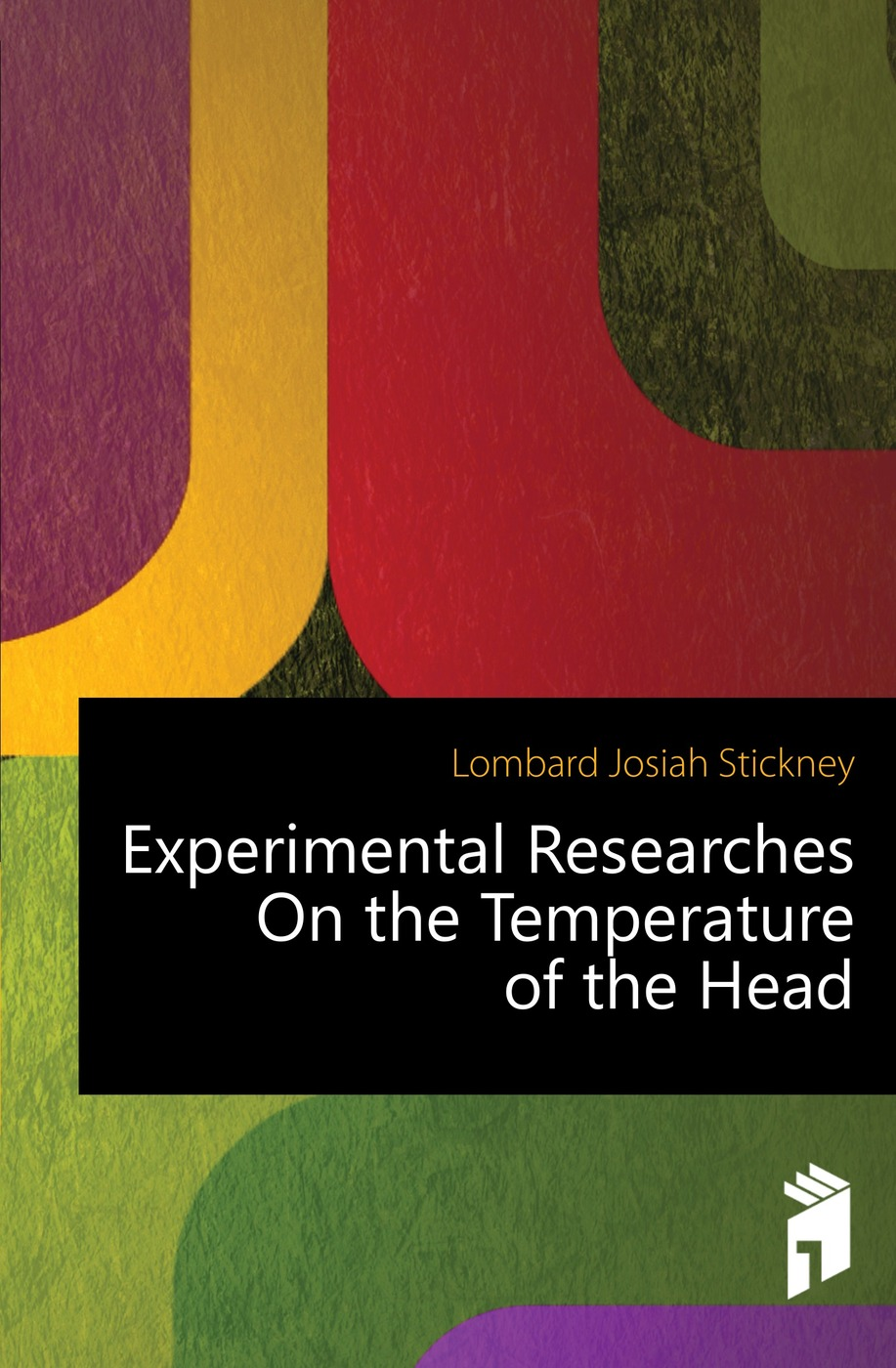 Lombard Josiah Stickney Experimental Researches On the Temperature of Head