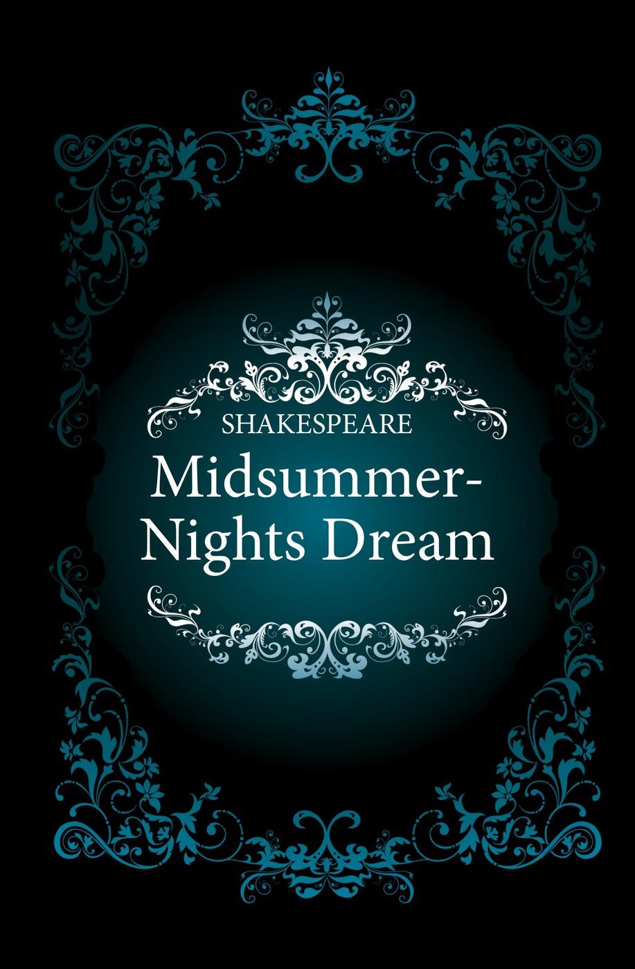 Уильям Шекспир Midsummer-Nights Dream